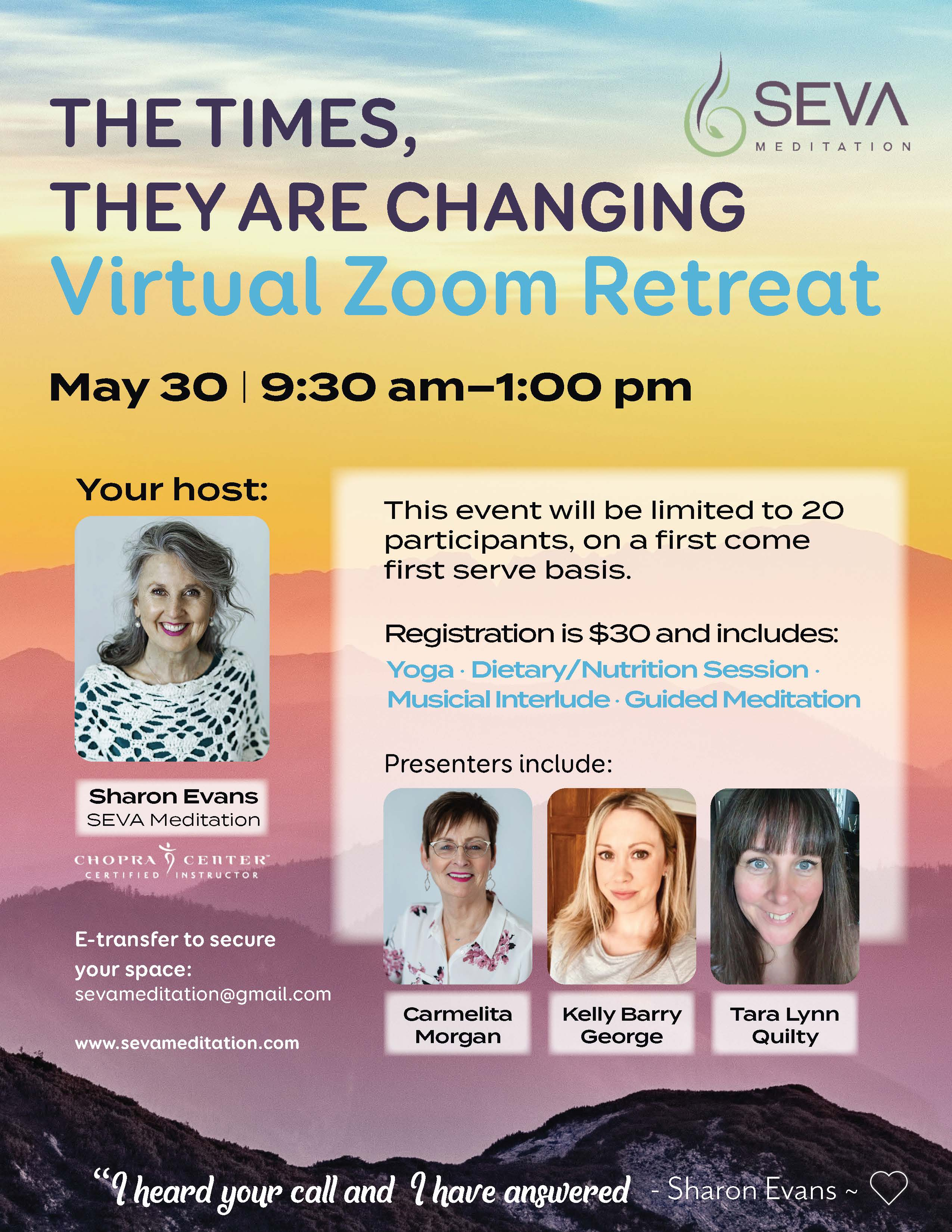 Times, They Are Changing ….. Live Virtual Retreat